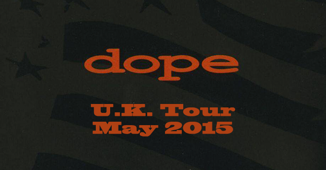 DOPE Announces U.K. Tour with Coal Chamber